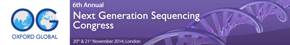 6th Annual Next Generation Sequencing Congress 2014