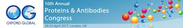 Registration is open for Oxford Global's 10th Annual Proteins & Antibodies Congress