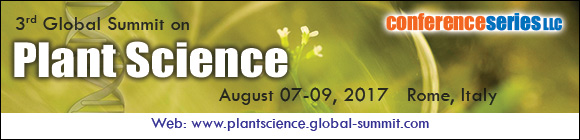 3rd Global Summit on Plant Science,Plant Science 2017