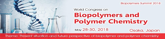 Biopolymer Summit 2018:World Congress on Biopolymers  and Polymer Chemistry