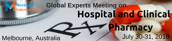Global Experts Meeting on Hospital and clinical pharmacy