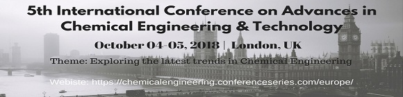 5th International Conference on Advances in Chemical Engineering and Technology