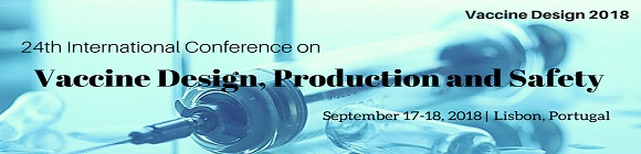 24th International conference on Vaccine Design, Production and Safety