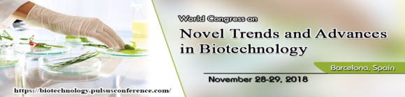 World Congress on Novel Trends and Advances in Biotechnology