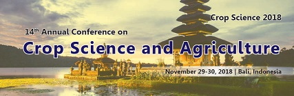 14th Annual conference on crop science and Agriculture 2018