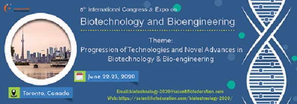 8th Edition of Biotechnology and Bioengineering conference